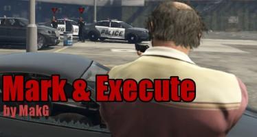 Mark & Execute