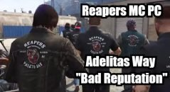 Adelitas Way – Bad Reputation – (Music Video) Reapers MC PC GTA V Crew – Infamous Logan